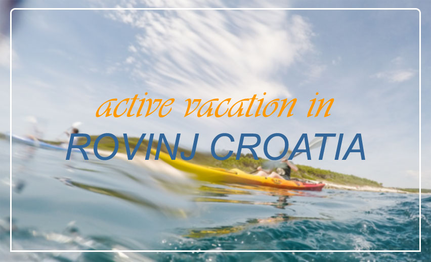 active_vacation_rovinj_croatia