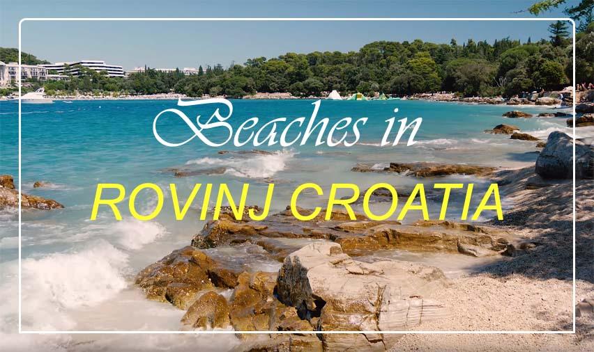 beaches_in_rovinj_croatia