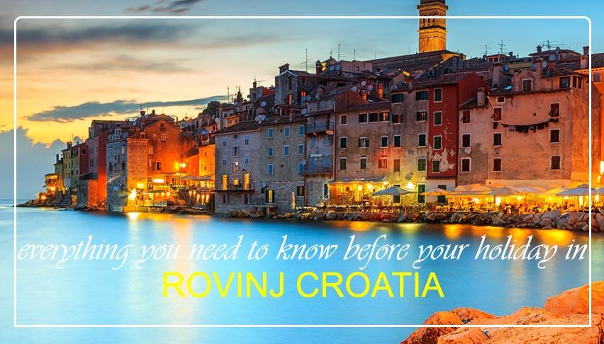 rovinj_holidays_things_to_know